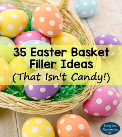 35 Easter Basket Filler Ideas (That Isn't Candy)