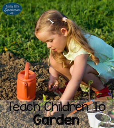 How To Teach Children To Garden