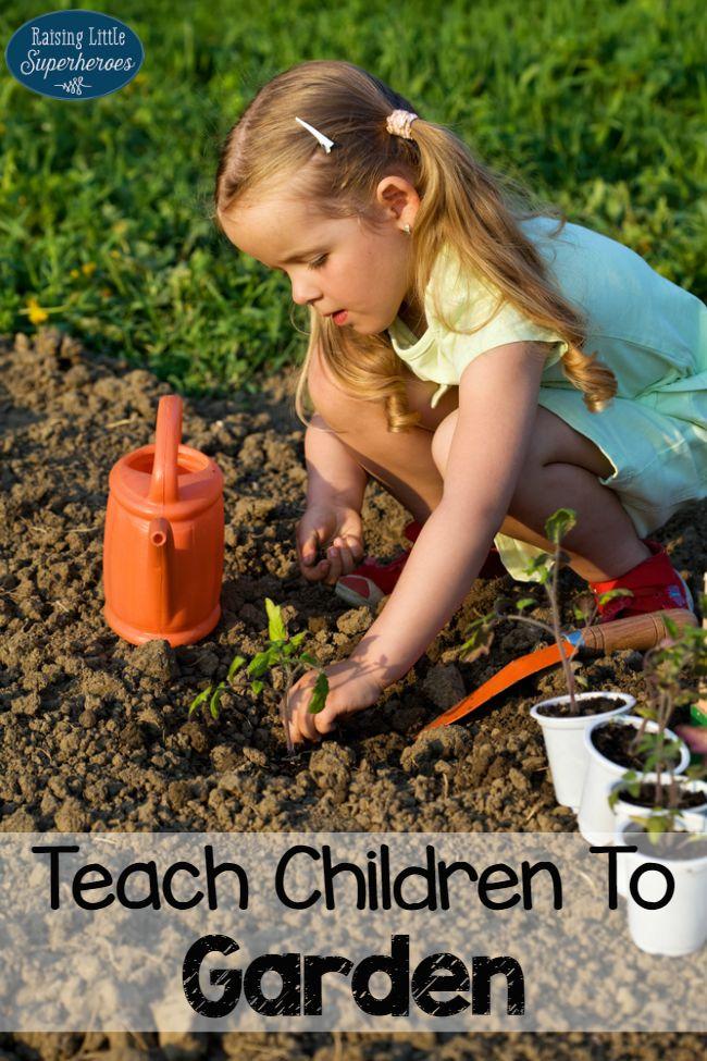 Teach Children To Garden, Gardening, Activities for Kids, Outdoor Activities for Kids