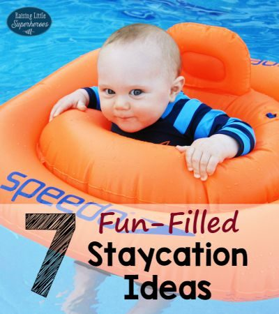 7 Fun-Filled Staycation Ideas for Families