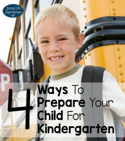 4 Ways To Prepare Your Child For Kindergarten