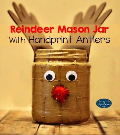 Reindeer Mason Jar With Handprint Antlers Craft