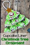 Cupcake Liner Christmas Tree Ornament for Kids